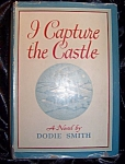 Click here to enlarge image and see more about item 091708007: I Capture the Castle. 1948 HC with DJ by Dodie Smith