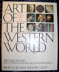 Click here to enlarge image and see more about item 091708009: Art of the Western World. Michael Wood. 1989 HC with DJ