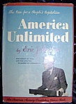 Click here to enlarge image and see more about item 100808002: America Unlimited by Eric Johnston, 1944 HC with DJ