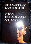 The Walking Stick by Winston Graham 1967 HC with DJ