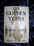 Click here to enlarge image and see more about item 100808007: The Golden Years stated First Edition 1932 HC with DJ