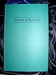 Textbook of Refraction 1951 HC by Edwin Forbes Tait, M.D., Ph.D.