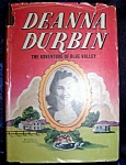 Click here to enlarge image and see more about item 102108008: Deanna Durbin and the Adventure of Blue Valley 1941 HC with DJ