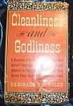 Cleanliness and Godliness 1946 HC with DJ by Reginald Reynolds