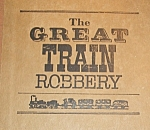 Click here to enlarge image and see more about item 102508005: The Great Train Robbery 1975 HC by Michael Crichton