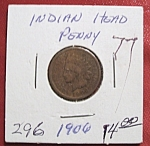 Click here to enlarge image and see more about item 121007016: Indian Head Penny 1906
