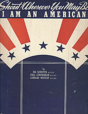 SHOUT! WHEREVER YOU MAY BE, I AM AN AMERICAN (Image1)