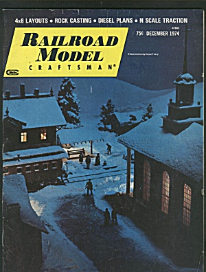 RAILROAD MODEL CRAFTSMAN, DECEMBER 1974 (Image1)