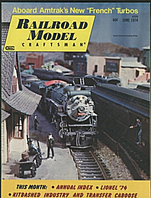RAILROAD MODEL CRAFTSMAN, JUNE 1974 (Image1)