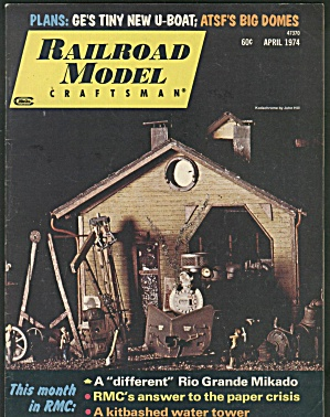 RAILROAD MODEL CRAFTSMAN, APRIL 1974 (Image1)