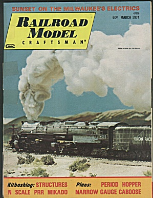 RAILROAD MODEL CRAFTSMAN, MARCH 1974 (Image1)