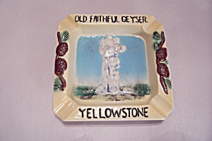 Old Faithful Geyser, Yellowstone National Park Ash Tray