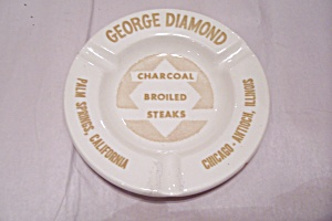 George Diamond Restaurants Advertising Ash Tray
