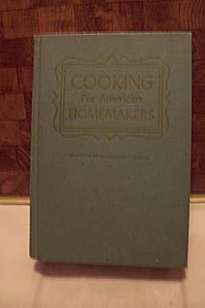 Cooking For American Homemakers