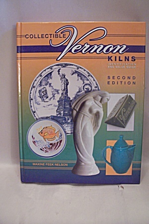 Collectible Vernon Kilns Identification And Value Guide