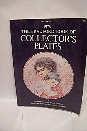 The Bradford Book Of Collector's Plates 1976