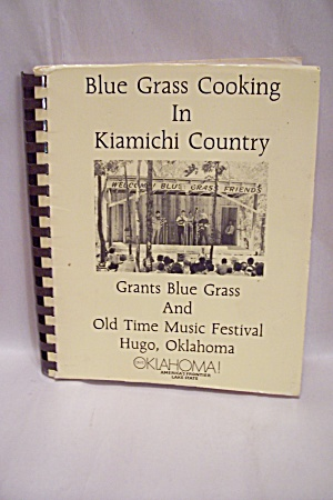 Blue Grass Cooking In Kiamichi Country