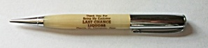 Vintage Redipoint Adv. Last Chance Liquors Pencil