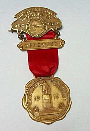 1910 38TH ANNUAL CONV. WATERTOWN N.Y. DELEGATE BADGE PI (Image1)