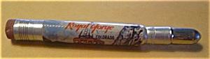 OLD ROYAL GORGE COLORADO AERIAL TRAM BULLET PENCIL (Image1)