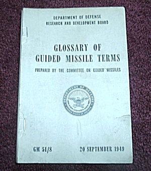 RARE 1949 BOOK GLOSSARY OF GUIDED MISSLE TERMS (Image1)