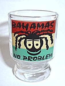 BAHAMAS NO PROBLEM SHOT GLASS (Image1)