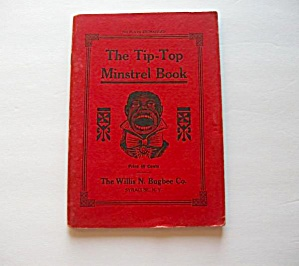 Rare 1925 Vintage - The Tip-top Minstrel Book By Mont H