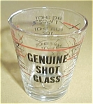 Click to view larger image of GENUINE SHOT GLASS SHOT GLASS (Image1)
