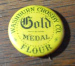 Click to view larger image of  JULY 21 1896 GOLD MEDAL FLOUR PINBACK (Image1)