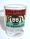 BAHAMAS NO PROBLEM SHOT GLASS
