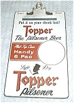 Click here to enlarge image and see more about item 7505-1: VINTAGE TOPPER BEER CLIP BOARD