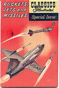 Classics Illustrated, Rockets Jets Missiles (Image1)