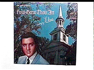 Elvis Presley  'How Great Thou Art' LP vinyl record (Image1)