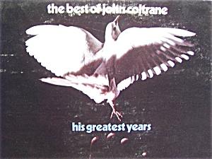 Best of John Coltrane Greatest Years vinyl lp record (Image1)