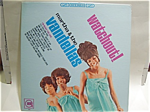 Martha and the Vandellas 'Watchout' vintage LP 1966 (Image1)