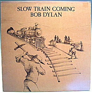 Bob Dylan 'Slow Train Coming' vintage LP vinyl record (Image1)