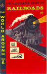 Click here to enlarge image and see more about item cmcrlrds1: Classics Illustrated Story of Railroads 1958