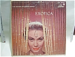 Click here to enlarge image and see more about item lprexdenny2: 'Exotica' vintage Martin Denny LP vinyl record1957