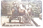 Click here to enlarge image and see more about item pc4: Vintage postcard - Water Wagon
