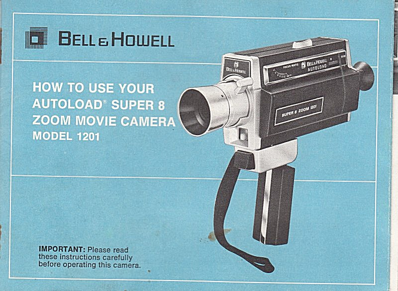 B&h Movie Camera, Model 1201 - Downloadable E-manual