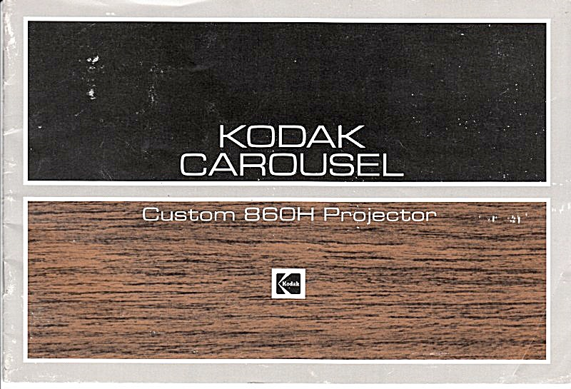 Kodak Carousel 860h Projector - Downloadable E-manual