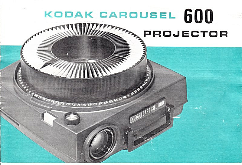 Kodak Carousel 600 Projector - Downloadable E-manual