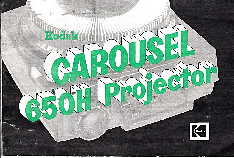 Kodak Carousel 650h Projector - Downloadable E-manual