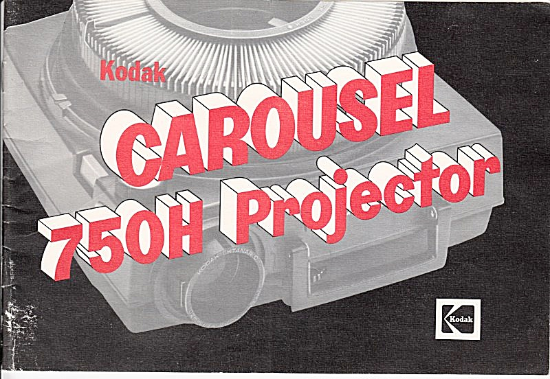 Kodak Carousel 750h Projector - Downloadable E-manual