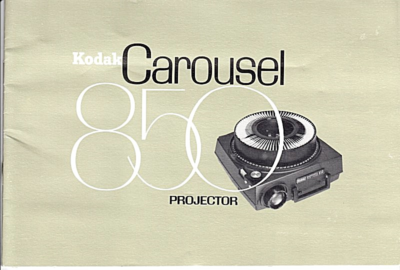 Kodak Carousel 850 Projector - Downloadable E-manual