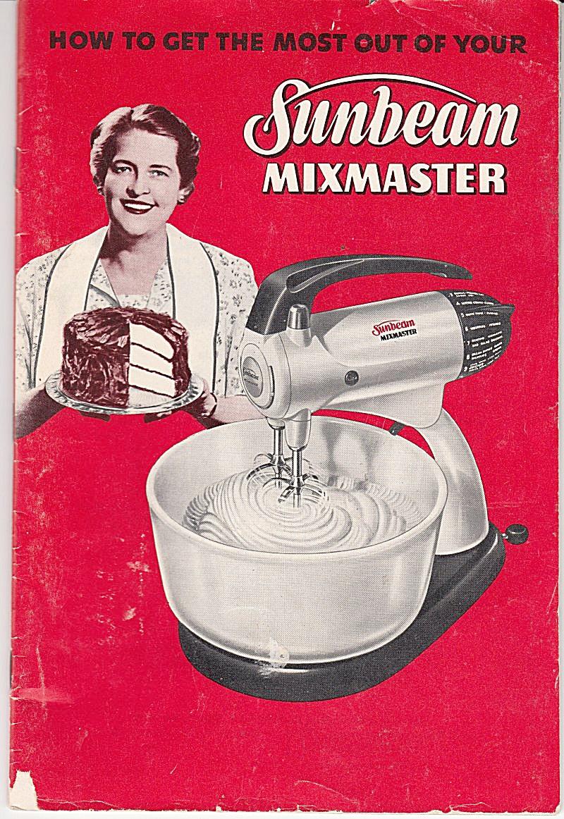 1950 sunbeam mixmaster downloadable e manual e manuals