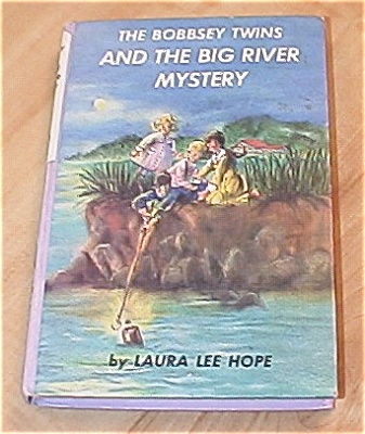 The Bobbsey Twins And The Big River Mystery Book #56 A