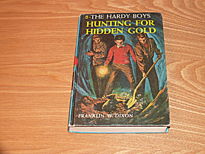 The Hardy Boys Series, Hunting For Hidden Gold, Book #5