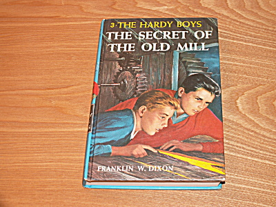 The Hardy Boys Series, The Secret Of The Old Mill, Book #3