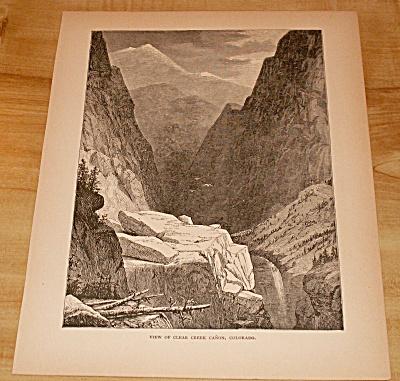 Antique 1885 Book Print, Clear Creek Canyon Canon Colorado (Image1)